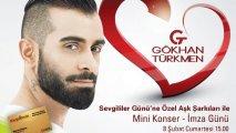 Gökhan Türkmen hayranlarıyla buluşuyor