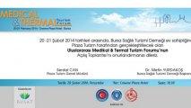 Uluslararası Medikal Ve Termal Turizm Forumu