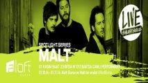Malt - Spotlıght Serisi Kapanış Konseri