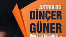 Astrolog Dinçer Güner Bursa ile buluşuyor