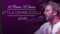 Atilla Demircioğlu Bursa Konseri