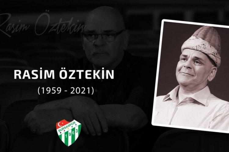 Bursaspor'dan Rasim Öztekin için başsağlığı mesajı
