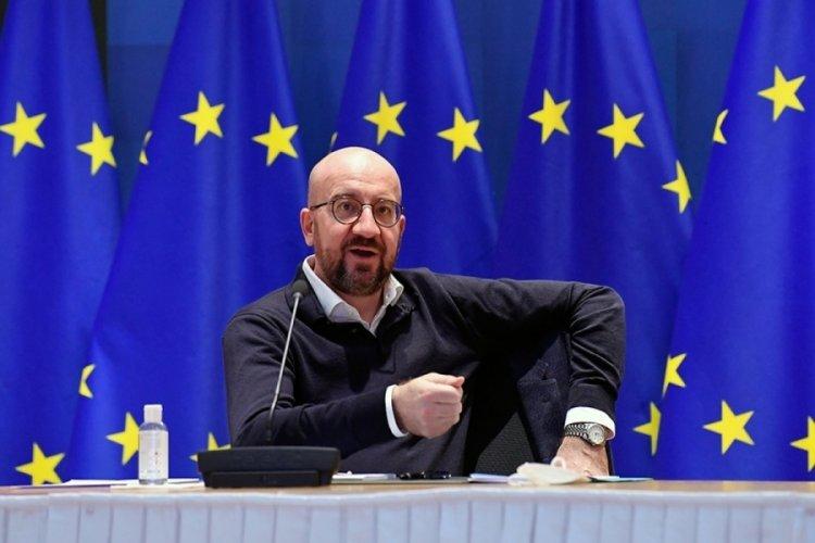 AB Konseyi Başkanı Michel: Öncelik gerginliğin azaltılması olmalıdır