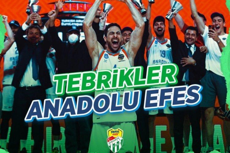 Bursaspor, şampiyon Efes'i kutladı