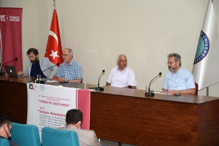 """Bursa'da """"Türkiye Geçilmez"""" panelinde 15 Temmuz konuşuldu"""