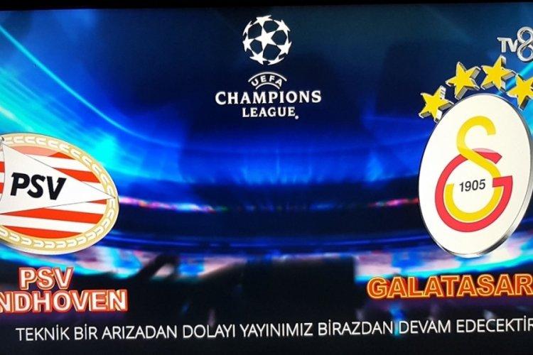 PSV-Galatasaray maç yayını kesintiye uğradı