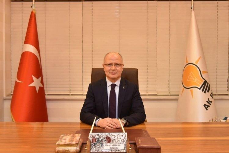 """Ak Parti İl Başkanı Gürkan: """"Bursamızın düşman işgalinden kurtuluşu kutlu olsun"""""""