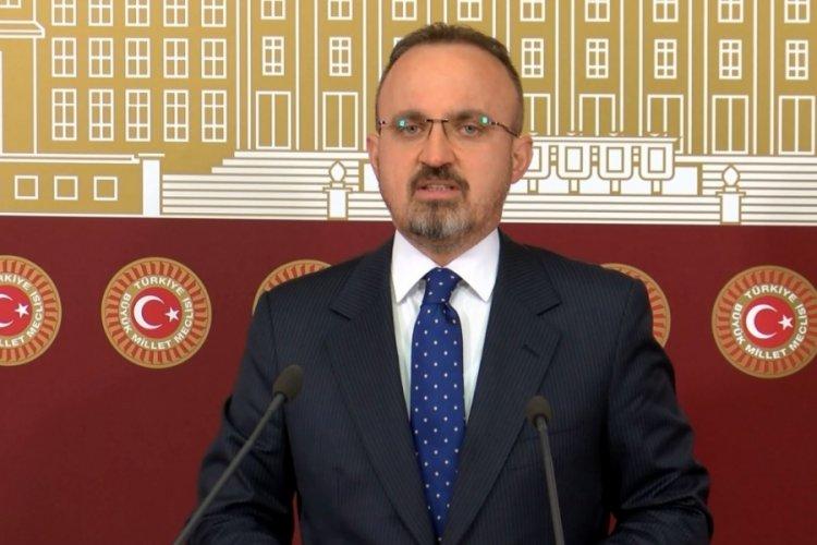 AK Parti Grup Başkanvekili Turan: HDP kimi isterse Millet İttifakı'nın adayı o olacaktır