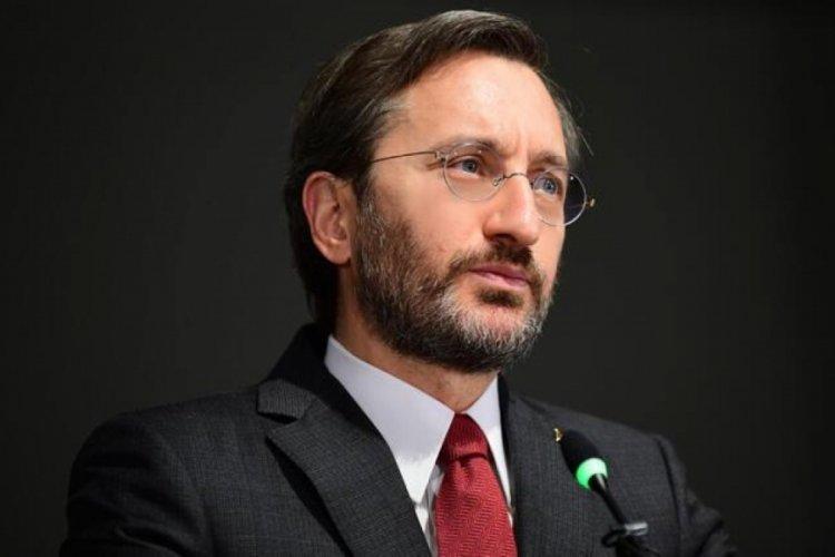 Fahrettin Altun'dan açıklama: Ülkemizi kalkındırmaya devam ediyoruz