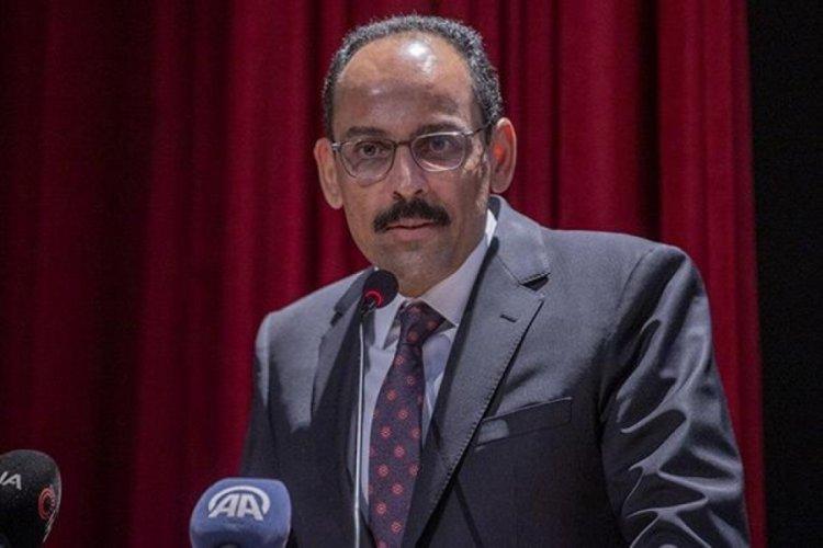 Cumhurbaşkanlığı Sözcüsü Kalın'dan 'Yunus Emre' vurgusu