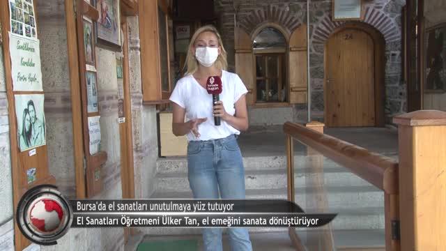 Bursa'da yaşatılmaya çalışılıyorlar! Geleneksel el sanatları, tanıtım yetersizliğinden unutulmaya yüz tutuyor (ÖZEL HABER)