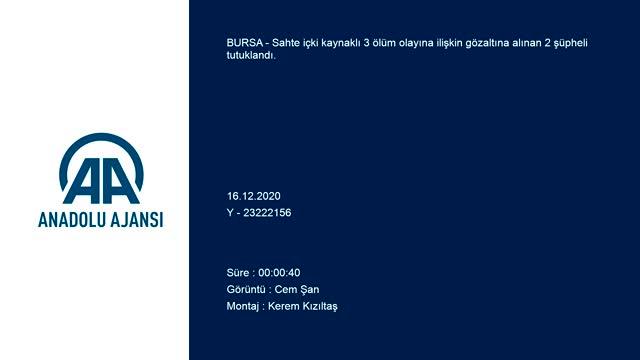 Bursa'daki sahte içki faciasıyla ilgili 2 şüpheli tutuklandı