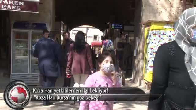 Bursa'nın incisi Koza Han şimdilerde birçok sorunla boğuşuyor! (ÖZEL HABER)
