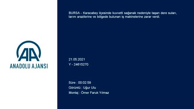 Bursa'da taşan sular iş makinelerini sürükledi