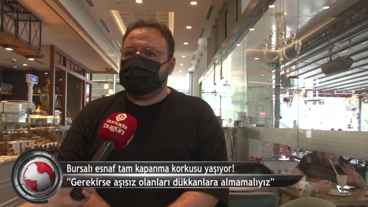 Bursa'da kafe ve restoran işletmecilerinden 'aşı zorunluluğu' çağrısı! (ÖZEL HABER)