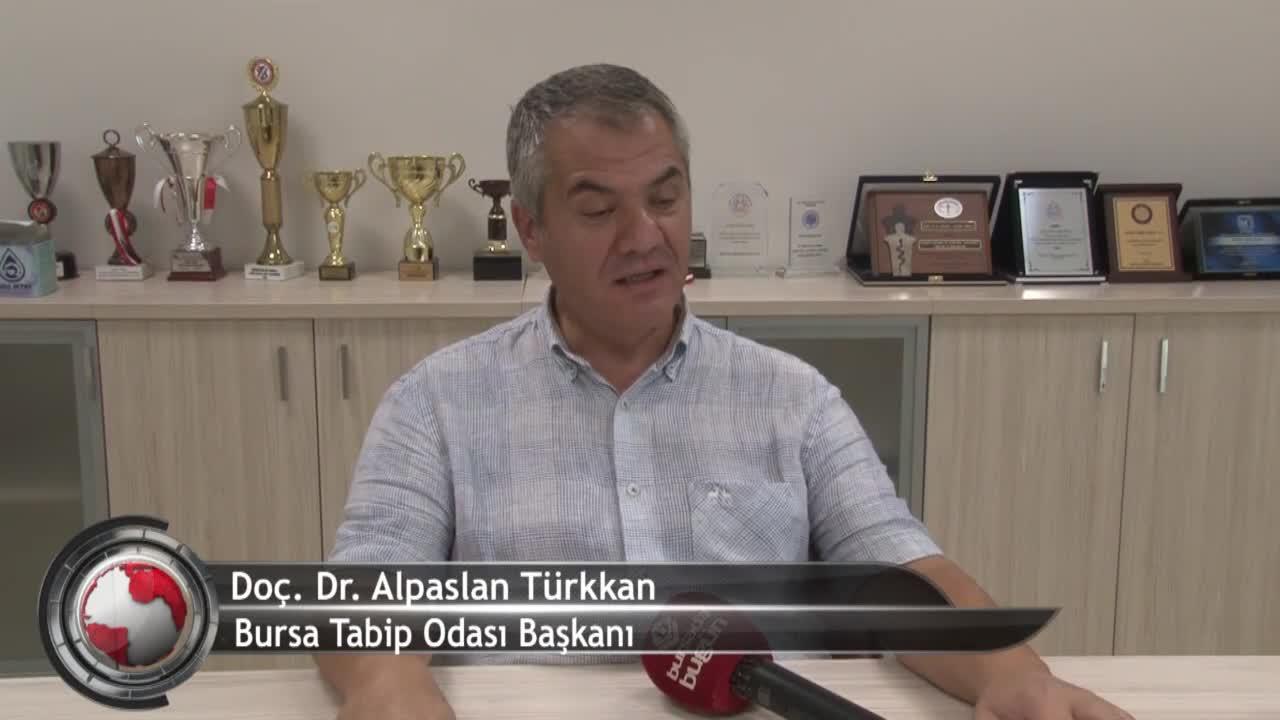 Bursa Tabip Odası Başkanı Türkkan: Aslında bizim durumumuz mavi değil! (ÖZEL HABER)